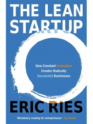 the-lean-startup-how-constant-innovation-creates-radically-successful-businesses-787