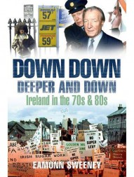 down-down-deeper-and-down--ireland-in-the-70s-and-80s1180