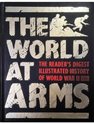 the-world-at-arms-readers-digest-illustrated-history-of-world-war-2163