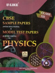 cbse-u-like-sample-paper-with-solutions-model-test-papers-for-revision-in-physics-for-class-12-for-2020-examination1300
