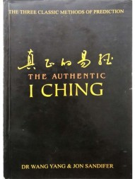 the-authentic-i-ching-the-three-classic-methods-of-prediction526